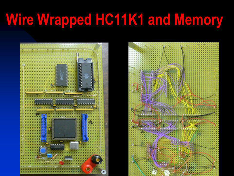 Wire Wrapped HC11K1 and Memory