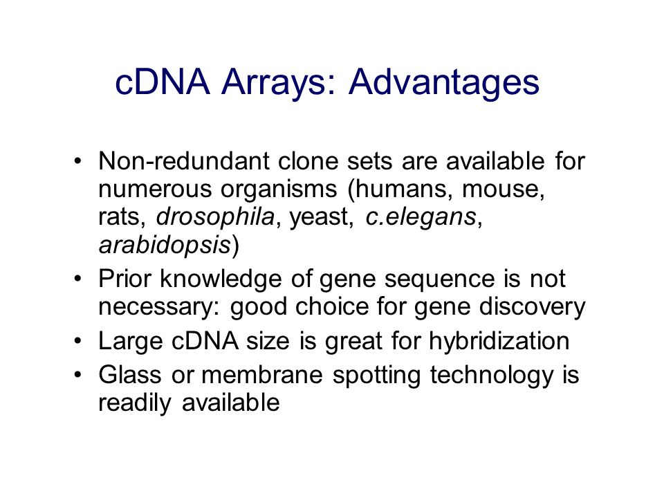 cDNA Arrays: Advantages