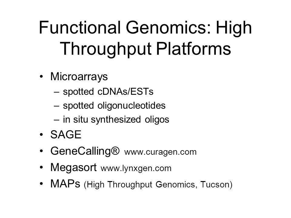 Functional Genomics: High Throughput Platforms