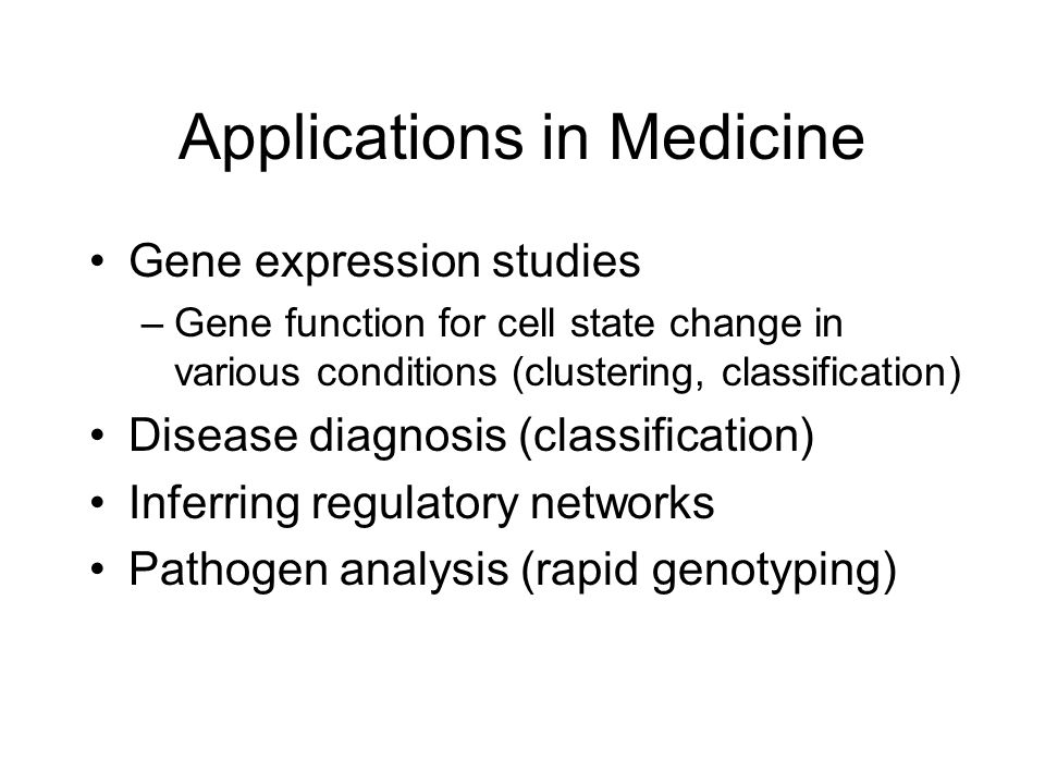Applications in Medicine