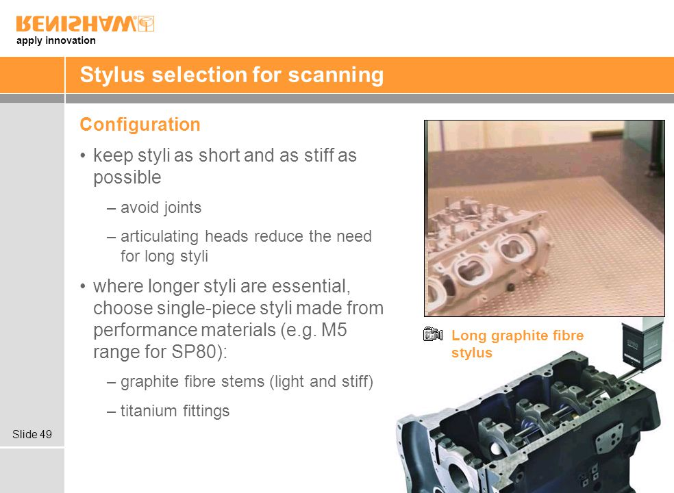 Stylus selection for scanning