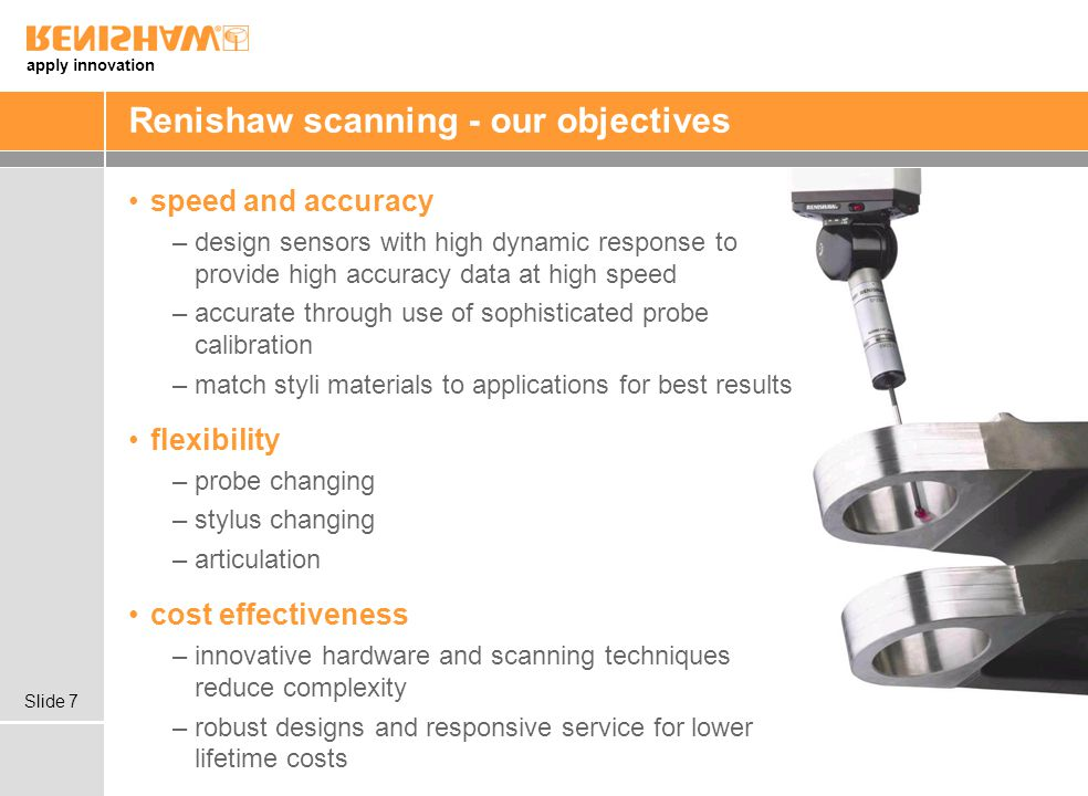 Renishaw scanning - our objectives