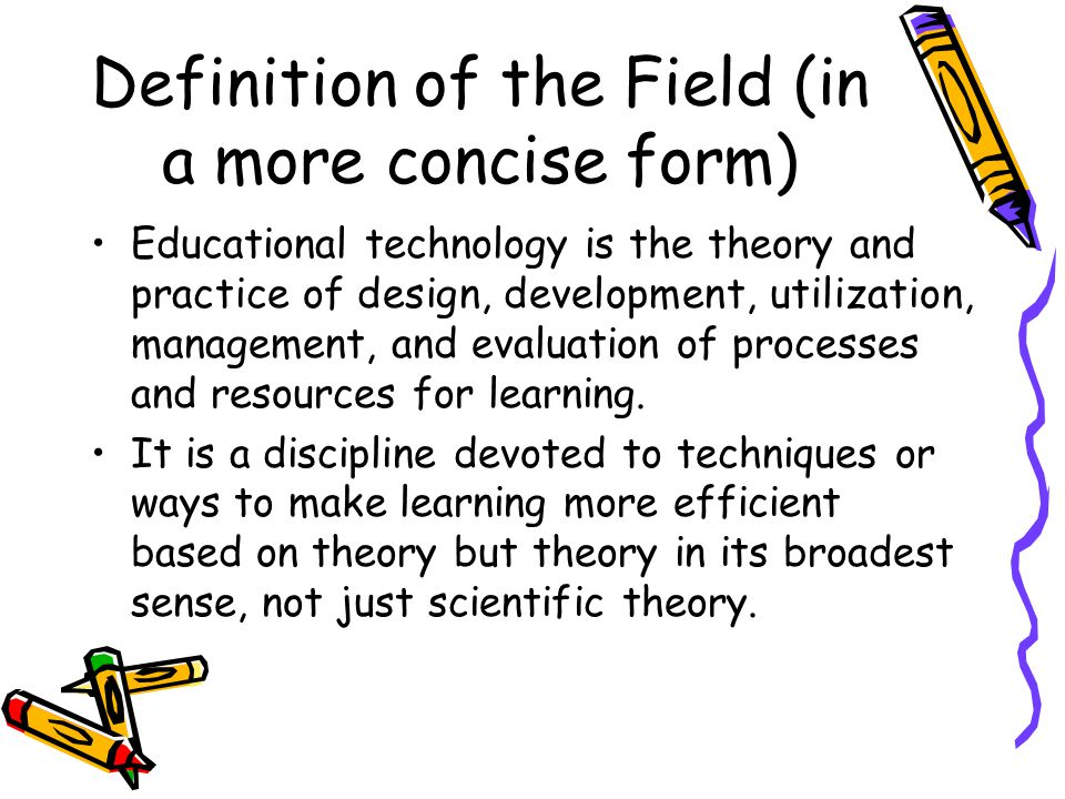 Definition of the Field (in a more concise form)