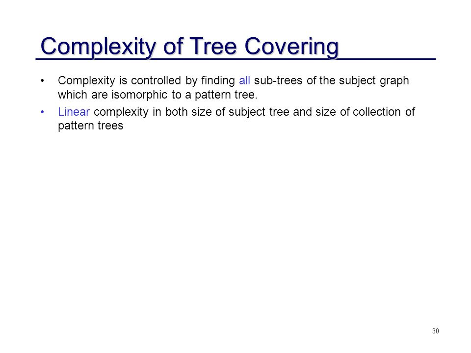 Complexity of Tree Covering