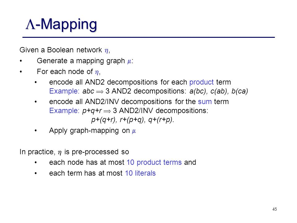 -Mapping Given a Boolean network , Generate a mapping graph :