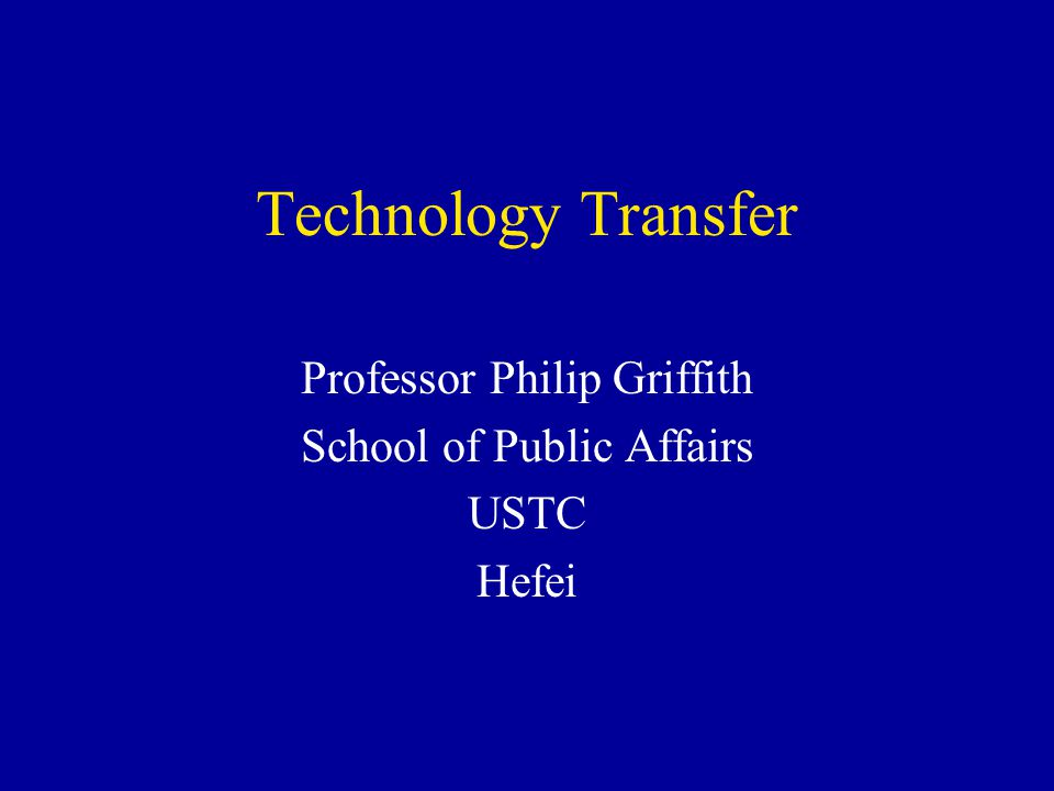 Professor Philip Griffith School of Public Affairs USTC Hefei