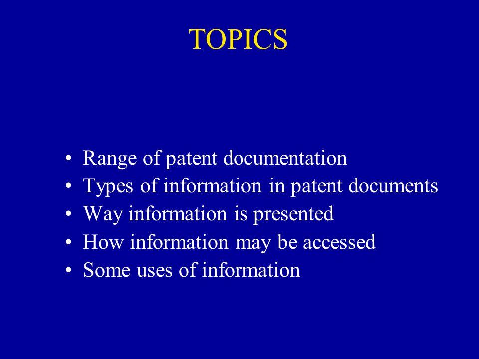 TOPICS Range of patent documentation