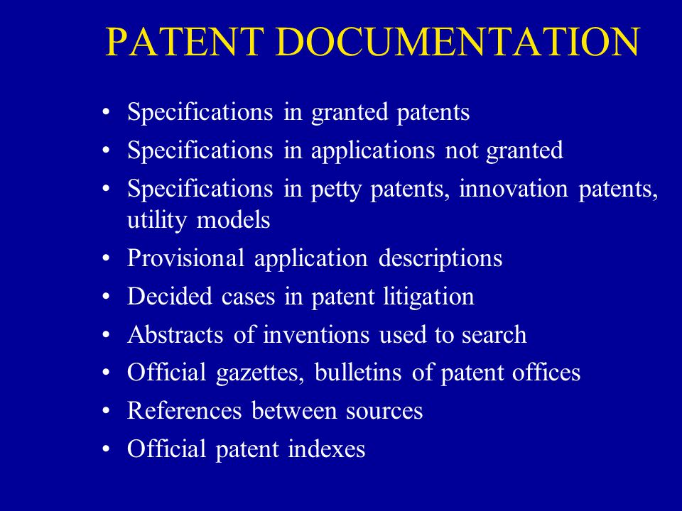 PATENT DOCUMENTATION Specifications in granted patents