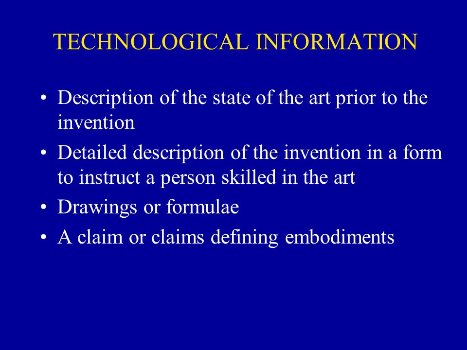 TECHNOLOGICAL INFORMATION