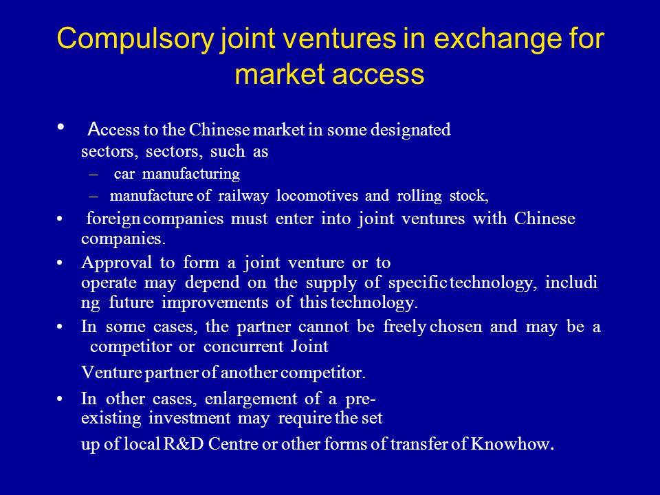 Compulsory joint ventures in exchange for market access