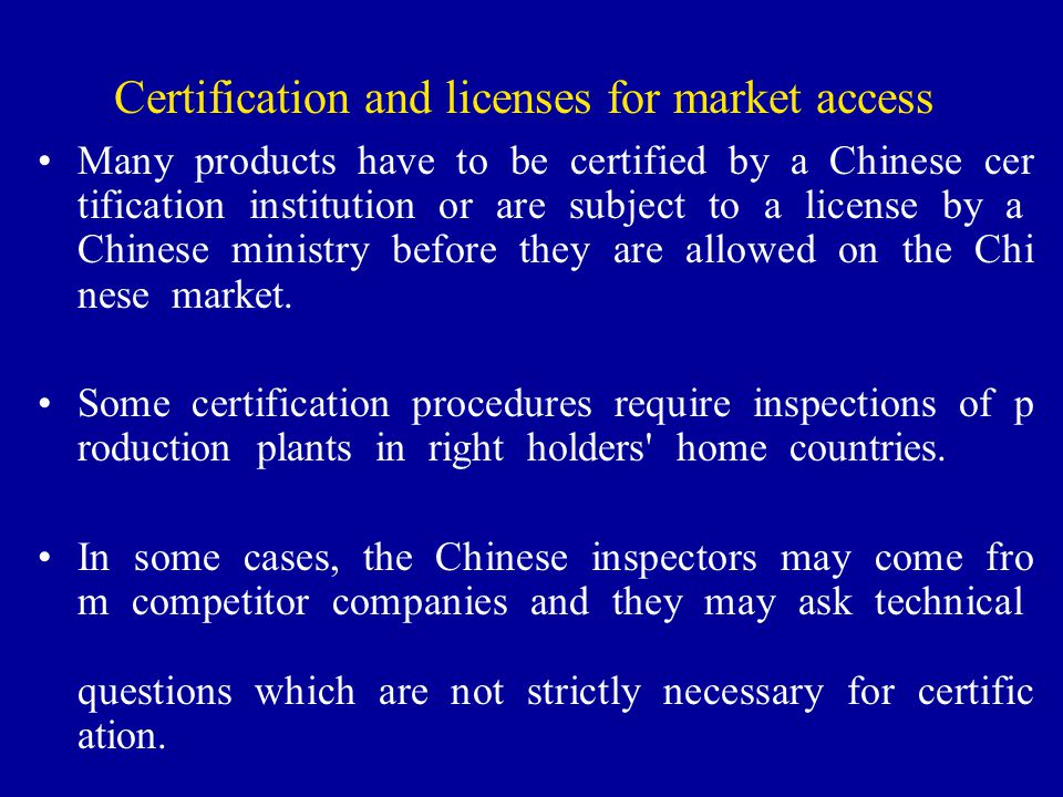 Certification and licenses for market access