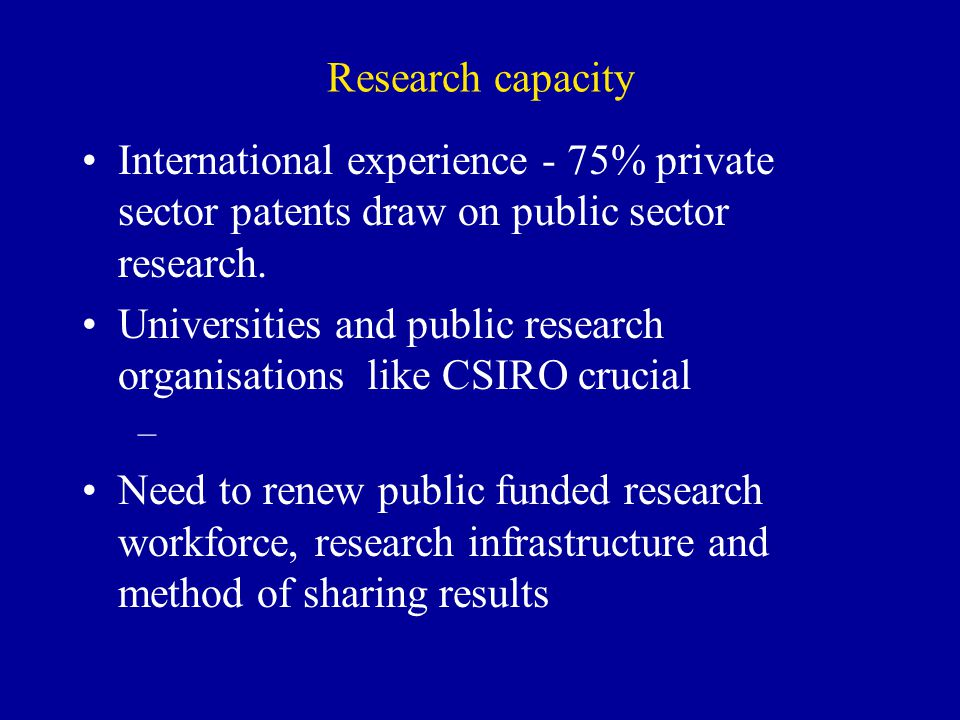 Universities and public research organisations like CSIRO crucial