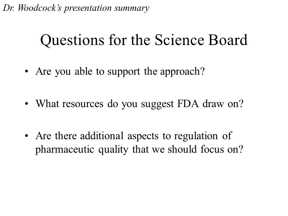 Questions for the Science Board