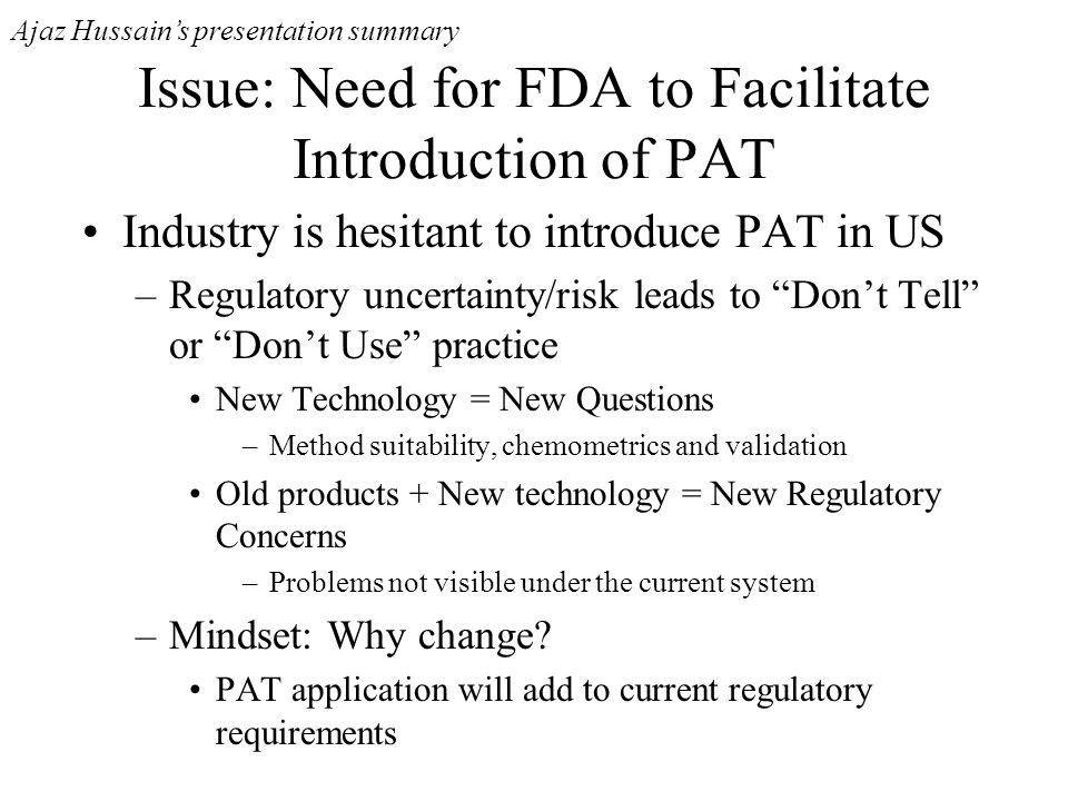 Issue: Need for FDA to Facilitate Introduction of PAT