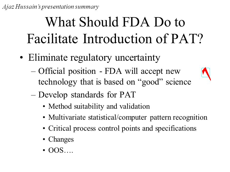 What Should FDA Do to Facilitate Introduction of PAT