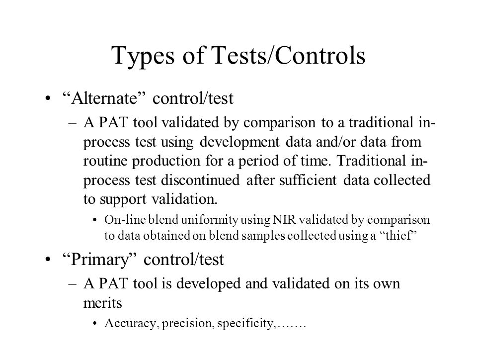 Types of Tests/Controls