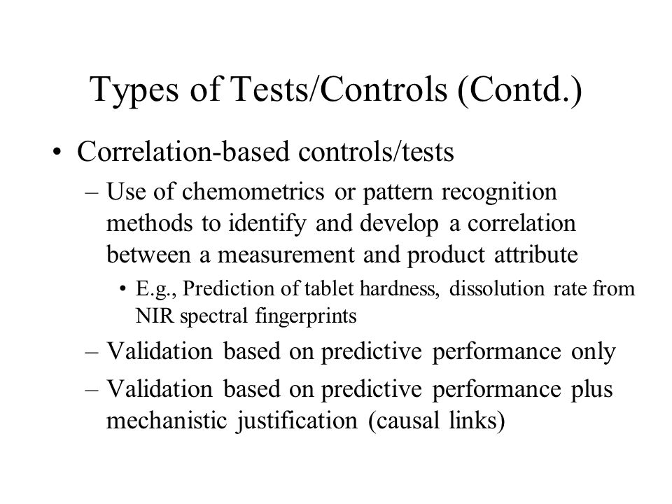 Types of Tests/Controls (Contd.)