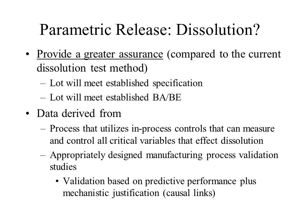 Parametric Release: Dissolution