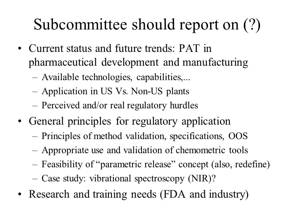Subcommittee should report on ( )