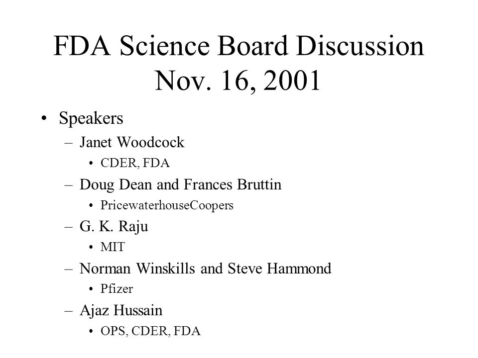 FDA Science Board Discussion Nov. 16, 2001
