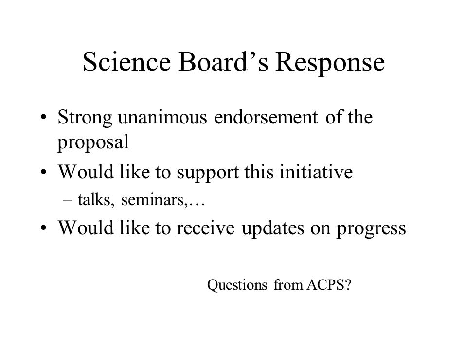 Science Board's Response