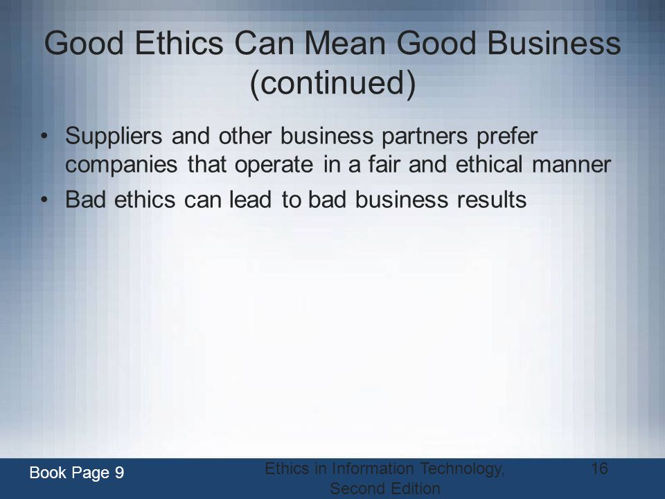 Good Ethics Can Mean Good Business (continued)