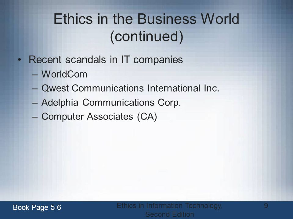 Ethics in the Business World (continued)