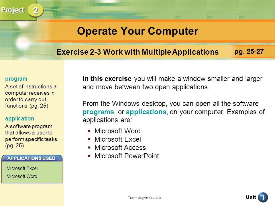 Operate Your Computer 2 Exercise 2-3 Work with Multiple Applications