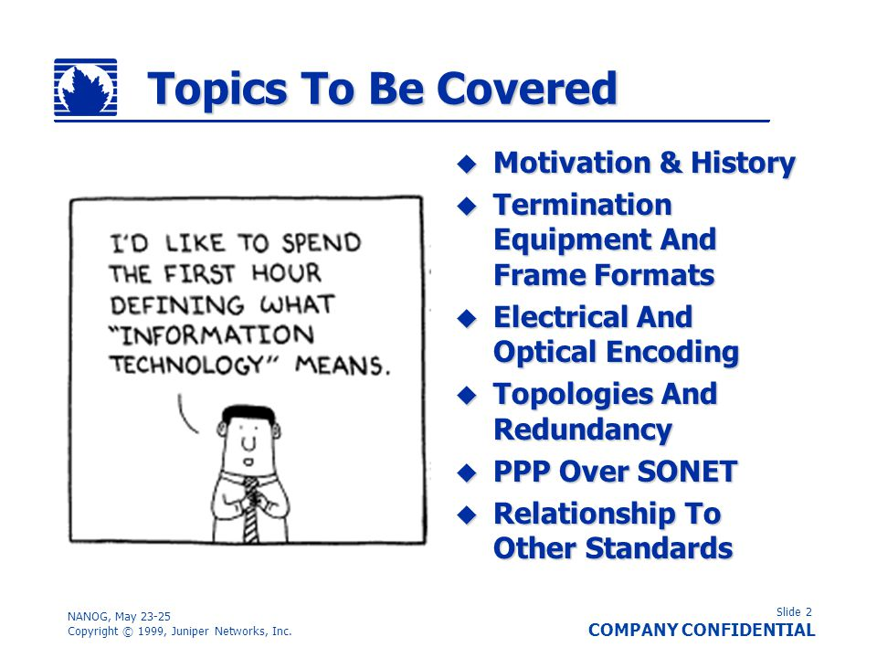 Topics To Be Covered Motivation & History