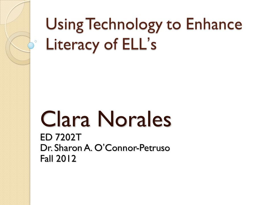 Using Technology to Enhance Literacy of ELL's