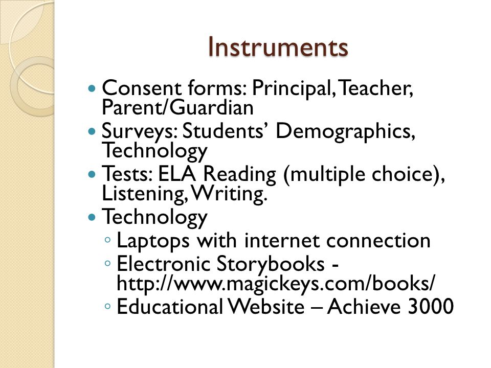 Instruments Consent forms: Principal, Teacher, Parent/Guardian
