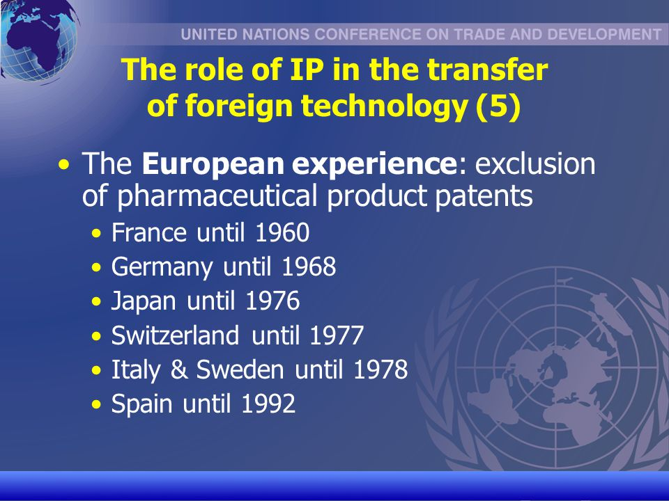 The role of IP in the transfer of foreign technology (5)