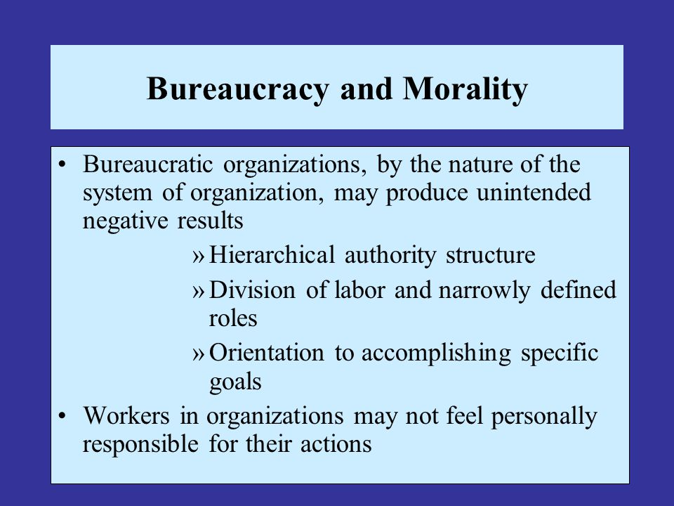Bureaucracy and Morality