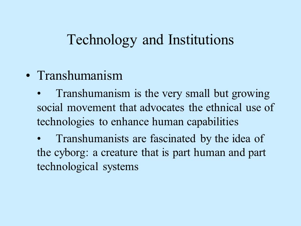 Technology and Institutions