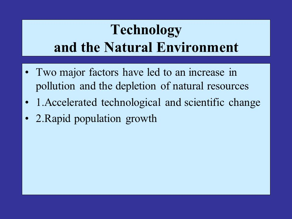 Technology and the Natural Environment