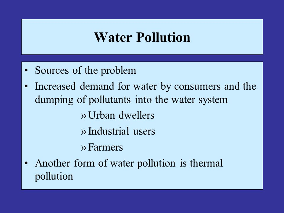 Water Pollution Sources of the problem