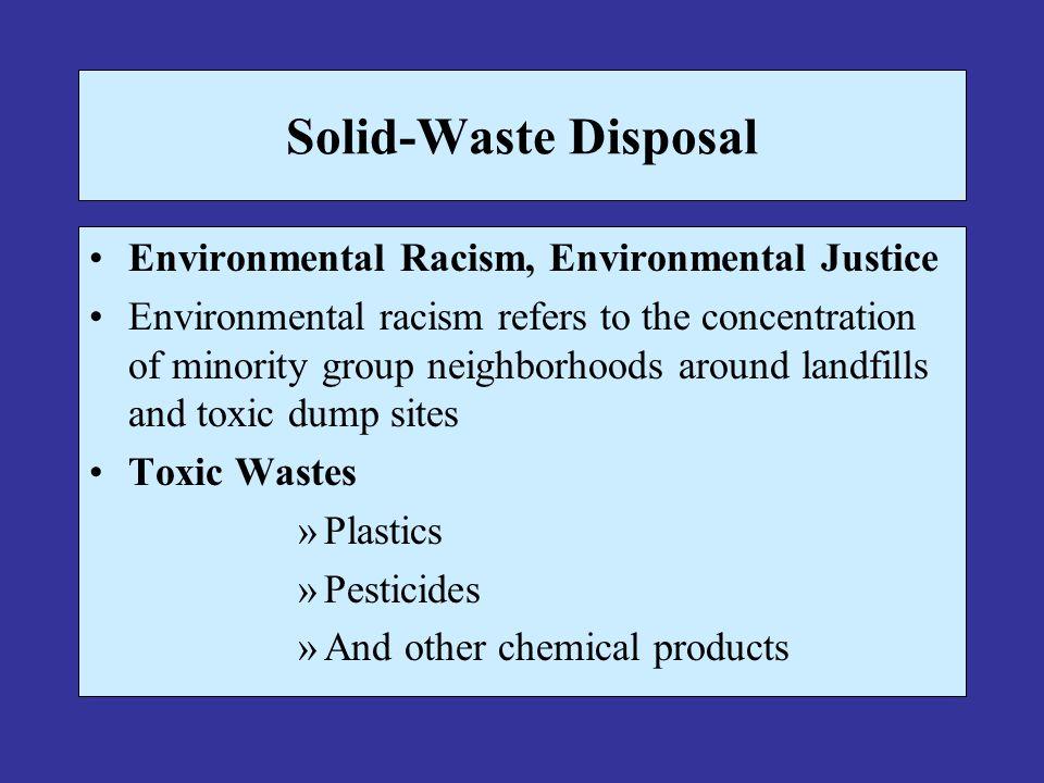 Solid-Waste Disposal Environmental Racism, Environmental Justice