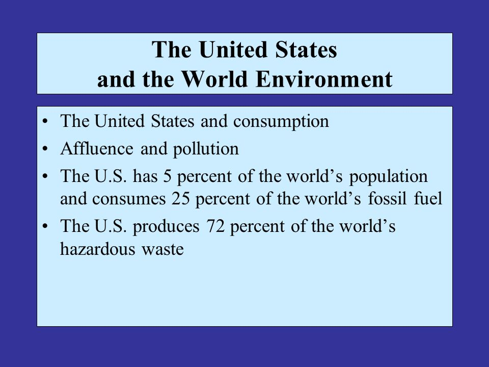 The United States and the World Environment