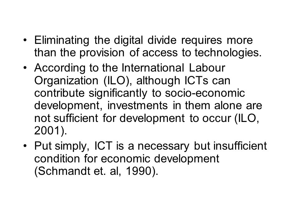 Eliminating the digital divide requires more than the provision of access to technologies.