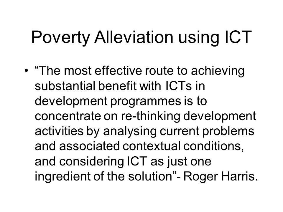 Poverty Alleviation using ICT