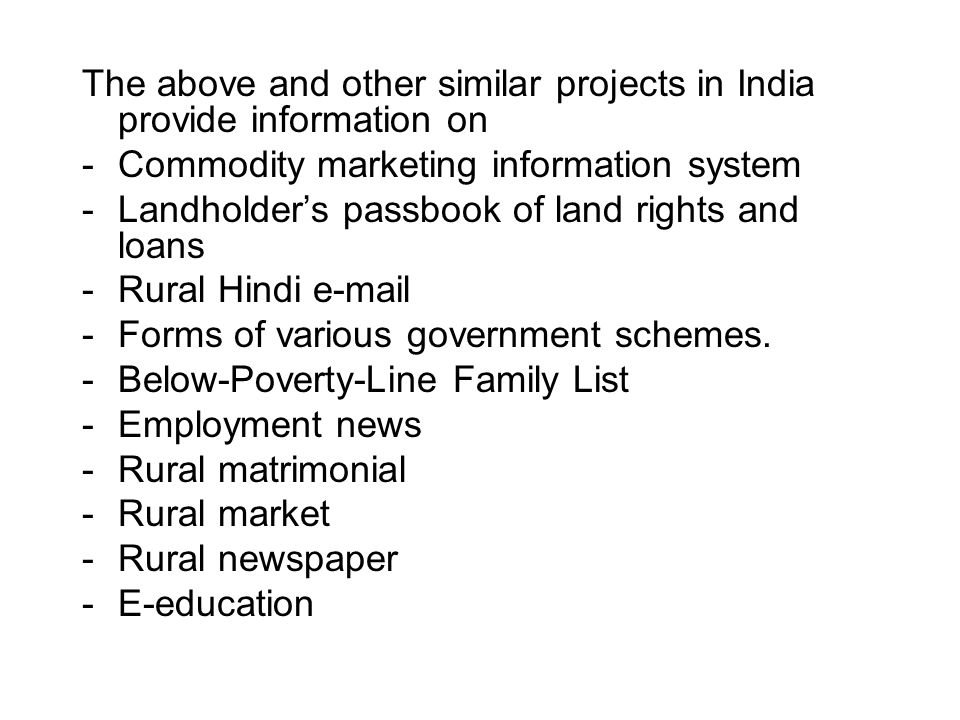 The above and other similar projects in India provide information on