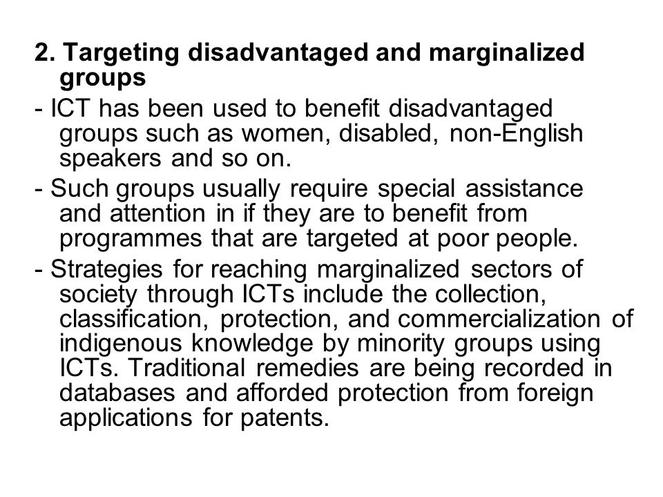 2. Targeting disadvantaged and marginalized groups