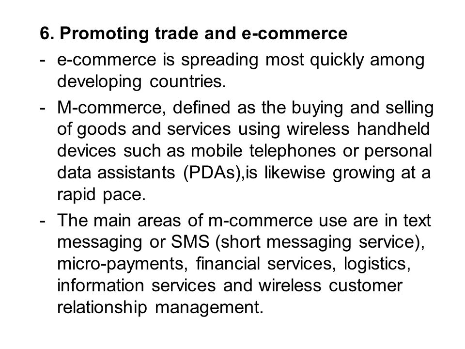 6. Promoting trade and e-commerce