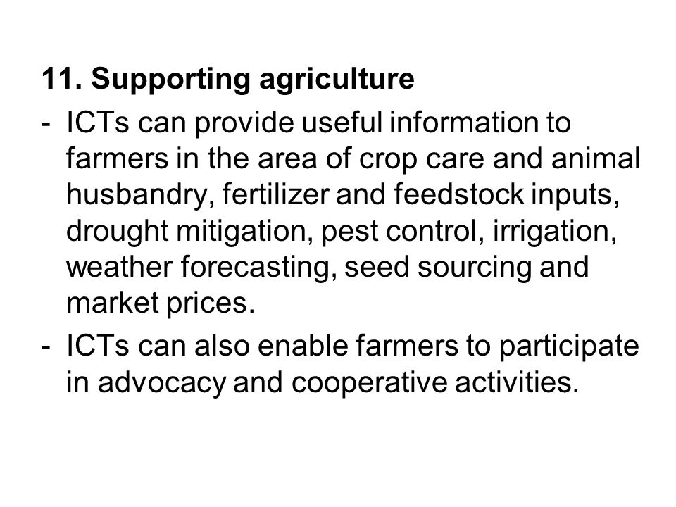11. Supporting agriculture