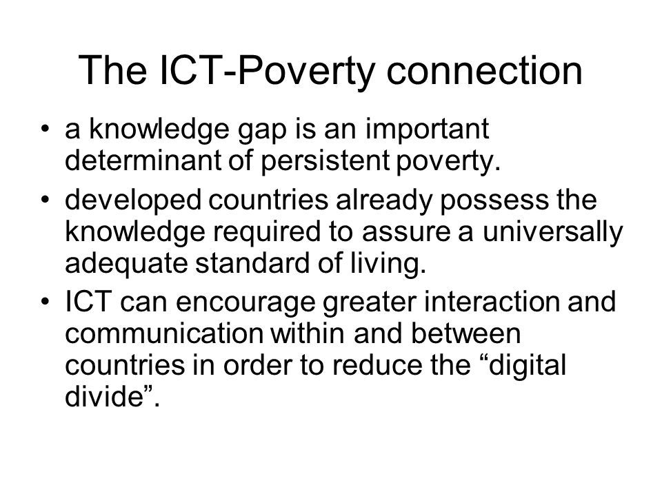 The ICT-Poverty connection