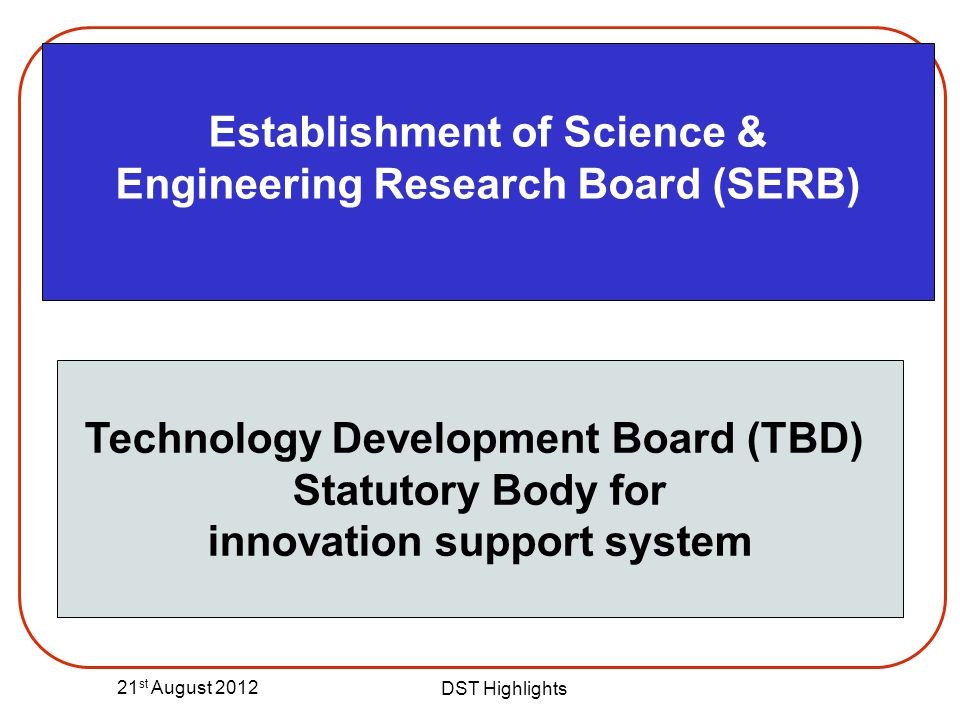 Establishment of Science & Engineering Research Board (SERB)
