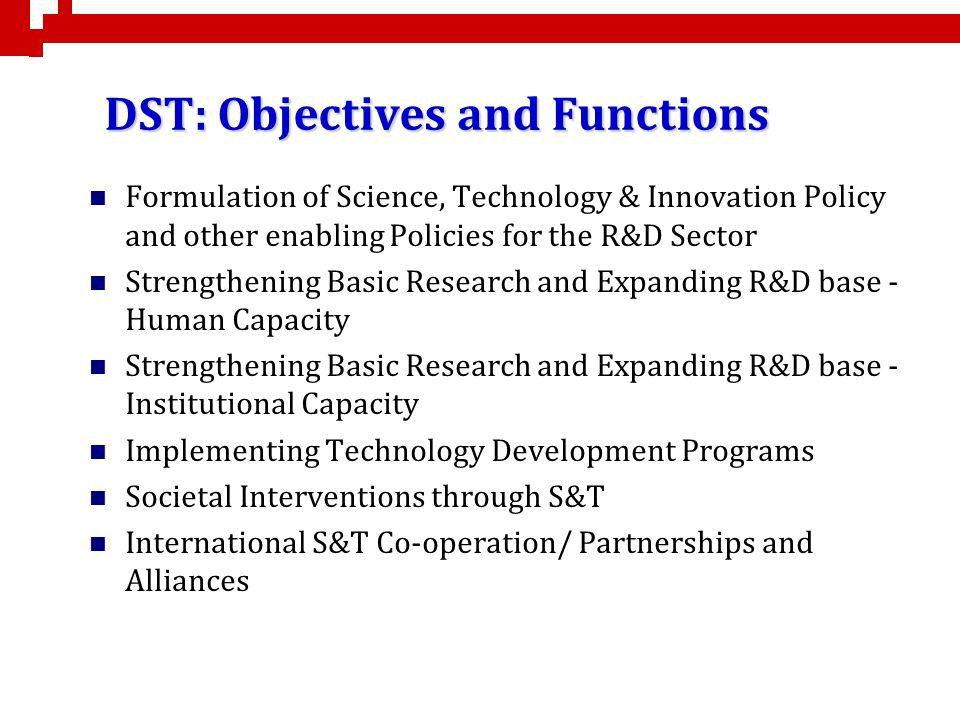 DST: Objectives and Functions