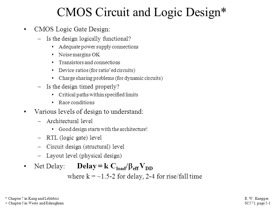 CMOS Circuit and Logic Design*