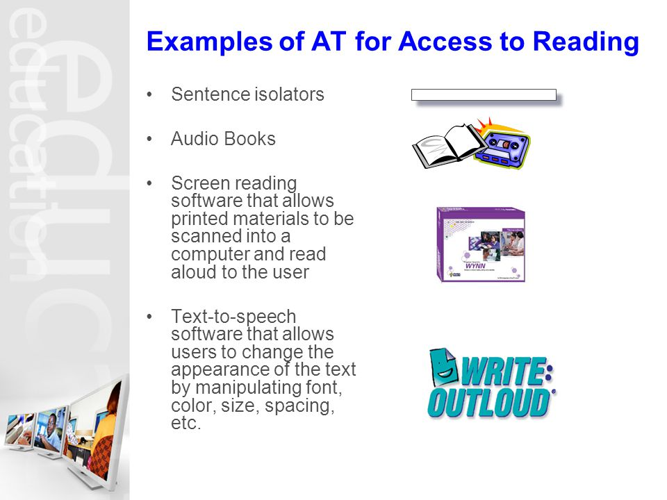 Examples of AT for Access to Reading