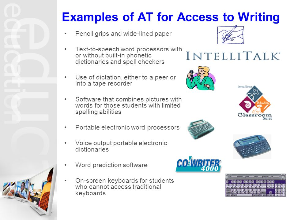 Examples of AT for Access to Writing